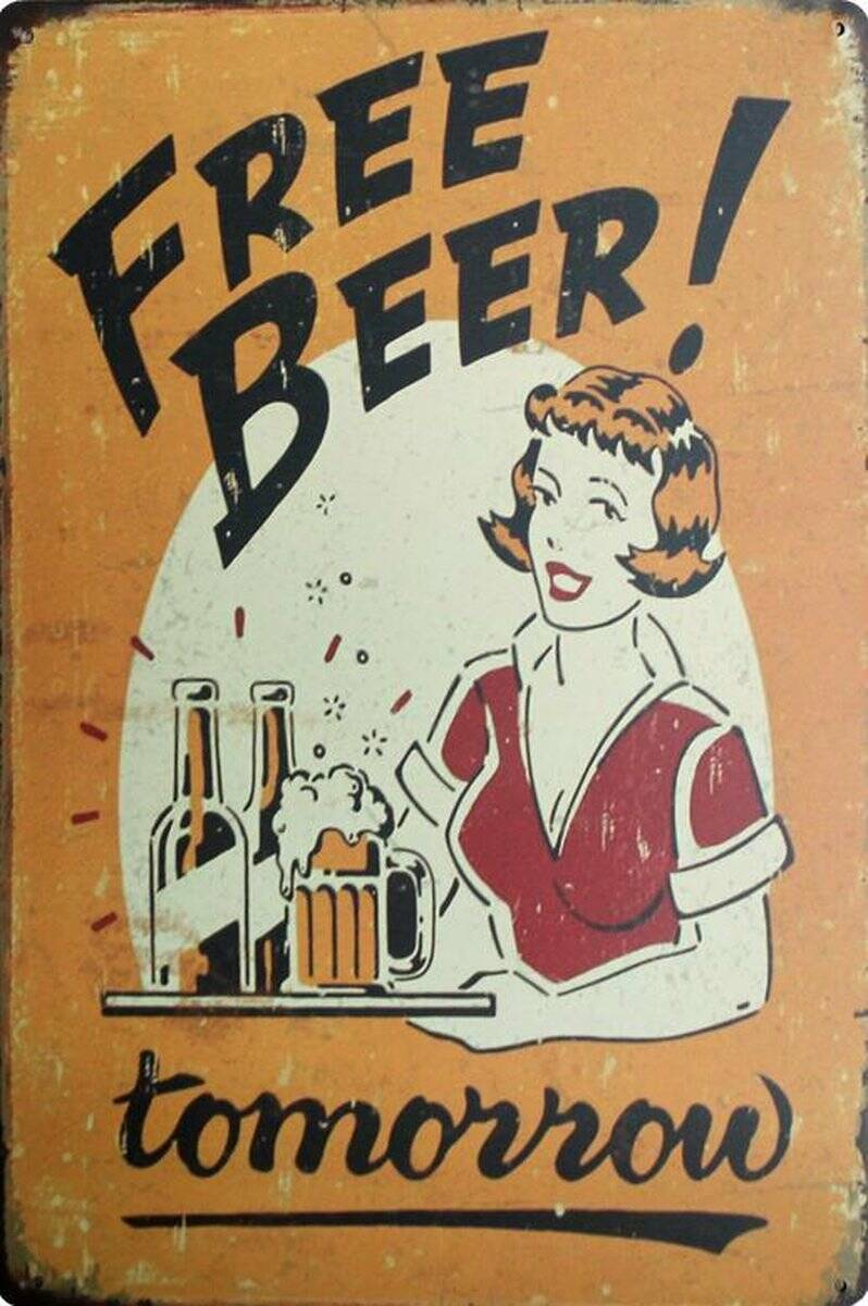 Vintage sign Free beer tomorrow
