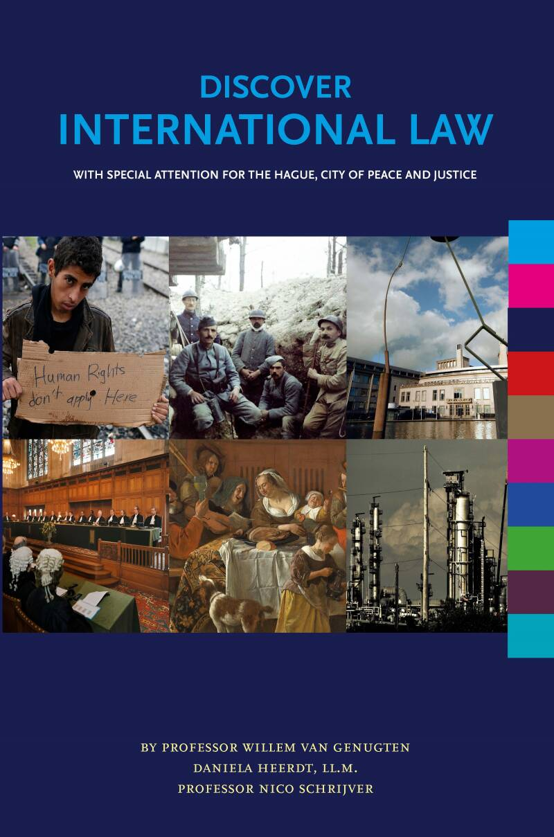 DISCOVER INTERNATIONAL LAW; With Special Attention for The Hague, City of Peace and Justice