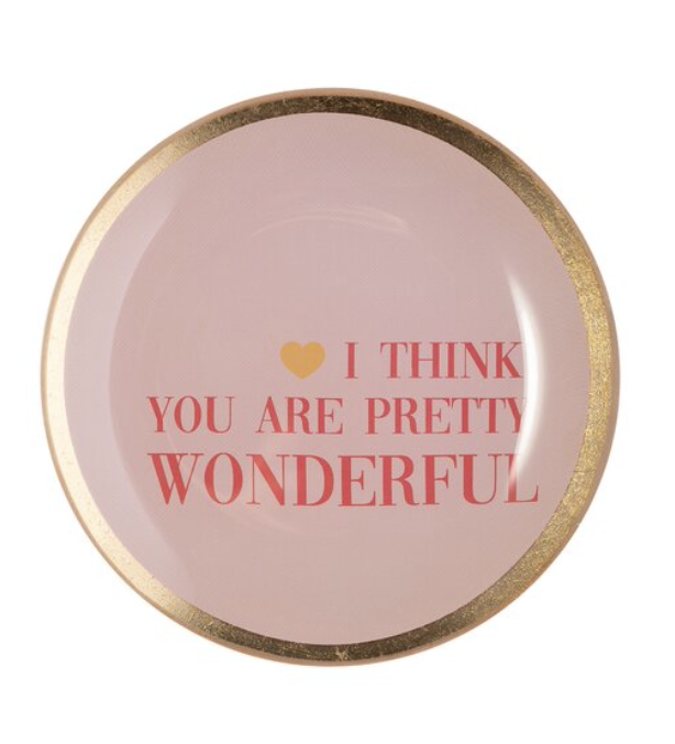 Love plates - I think you are pretty wonderful - Rond Smal - Roos - 1053703012