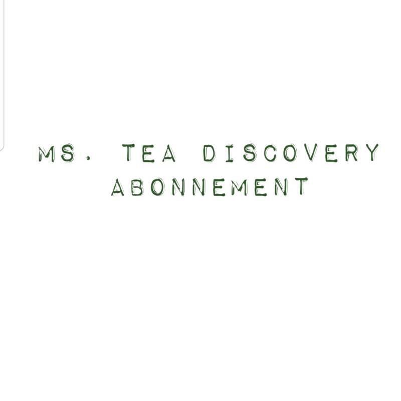 Ms. Tea discovery