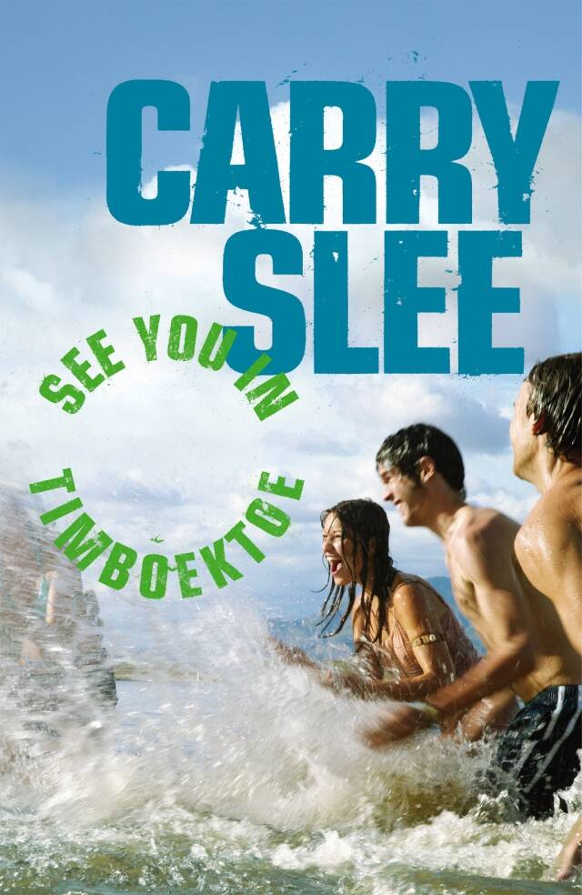 Carry Slee-See you in Timboektoe