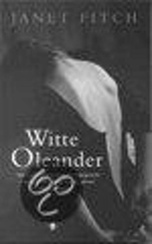 Janet Fitch-Witte Oleander