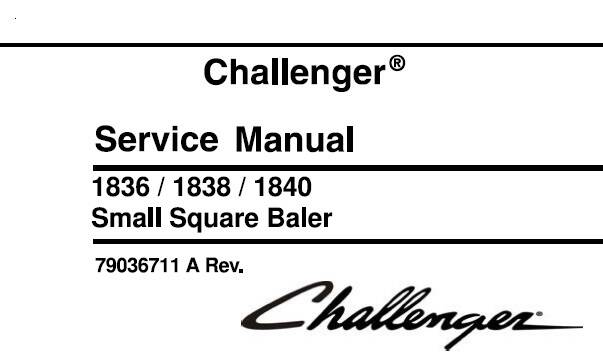 CH Challenger 1836 , 1838 , 1840 Small Square Baler Service Repair Manual SD