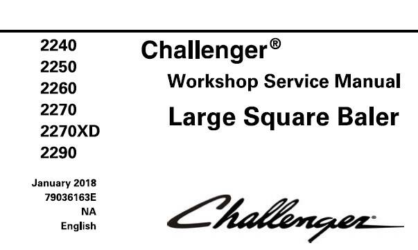 CH Challenger 2240, 2250, 2260, 2270, 2270XD, 2290 Large Square Baler Service Repair Manual SD