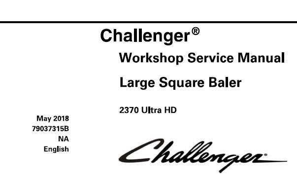 CH Challenger 2370 Ultra HD Large Square Baler Service Repair Manual SD