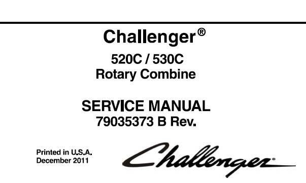 CHc Challenger 520C / 530C Rotary Combine Service Repair Manual SD