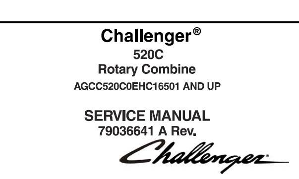 CHc Challenger 520C Rotary Combine Service Repair Manual SD