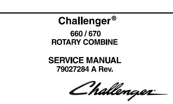 CHc Challenger 660 / 670 Rotary Combine Service Repair Manual SD
