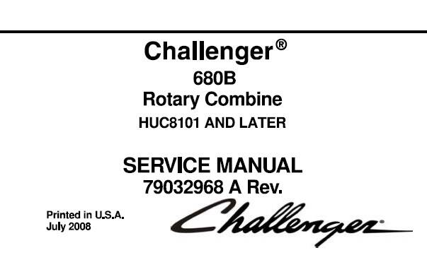 CHc Challenger 680B Rotary Combine Service Repair Manual (EFFECTIVE SN HUC8101 and up) SD