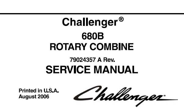 CHc Challenger 680B Rotary Combine Service Repair Manual (EFFECTIVE SN HSC8101 – HTC8999) SD