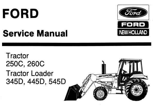 NHTR Ford New Holland 250C, 260C Tractor & 345D, 445D, 545D Tractor Loader Service Repair Manual SD