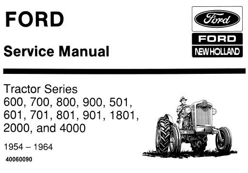 NHTR Ford New Holland 600, 700, 800, 900, 501, 601, 701, 801, 801, 1801, 2000 and 4000 Tractor (1954-1964) Service Repair Manual SD