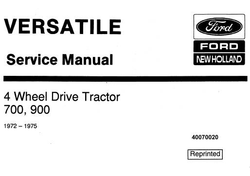 NHTR Ford New Holland 700, 900 (4-wheel drive) Tractor (Versatile) Service Repair Manual (1972-1975) SD