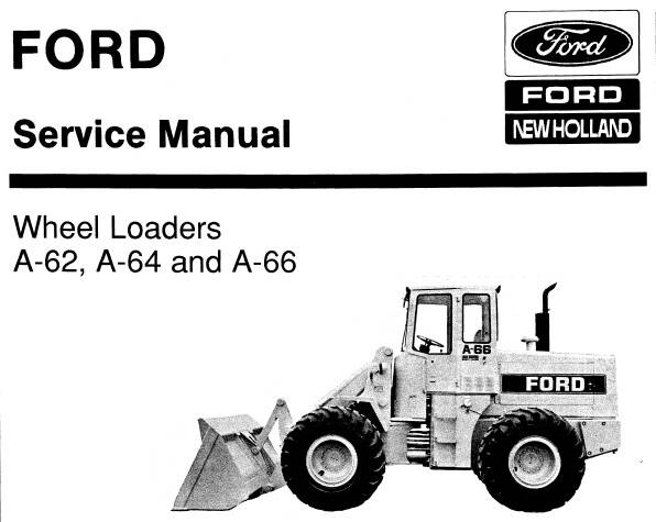 NHTR Ford New Holland A-62, A-64 and A-66 Wheel Loaders Service Repair Manual SD