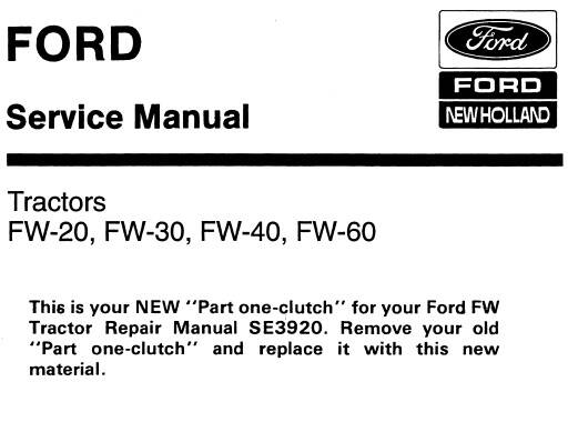 NHTR Ford New Holland FW-20, FW-30, FW-40, FW-60 Tractors Service Repair Manual SD