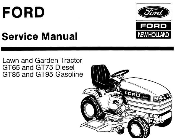 NHTR Ford New Holland GT65 , GT75 Diesel & GT85 , GT95 Gasoline Tractors Service Repair Manual SD