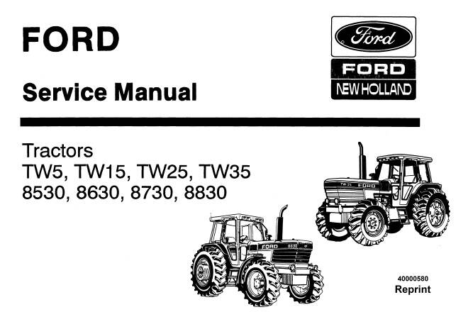 NHTR Ford New Holland TW5, TW15, TW25, TW35, 8530, 8630, 8730, 8830 Tractors Service Repair Manual SD