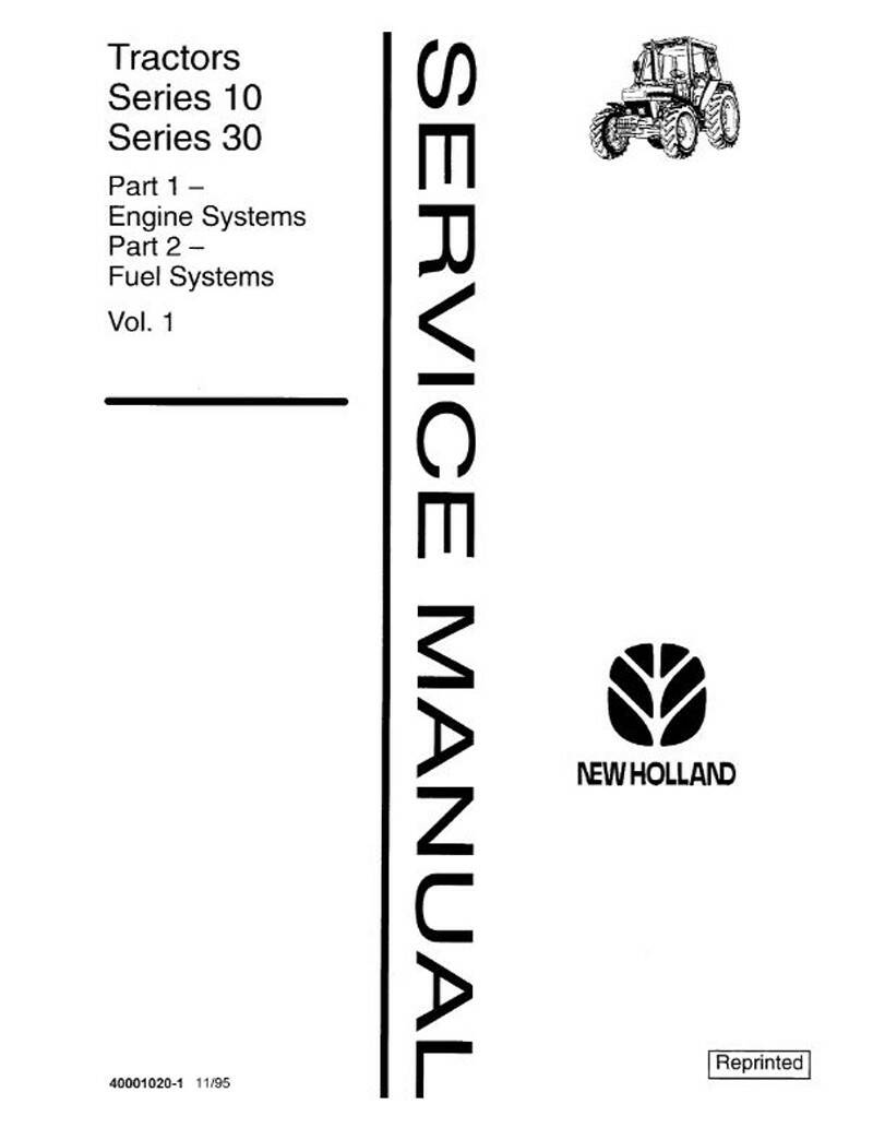 New Holland10 and 30 series all models 2 volumes Dealers Workshop Manual