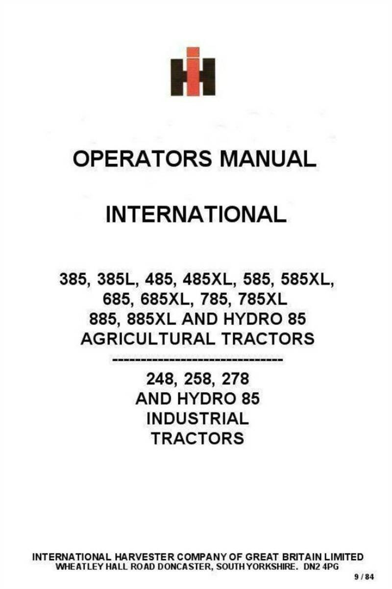 Case IH 385 to 885 incl XL 248 to 278 Diesel Tractors Operators Manual