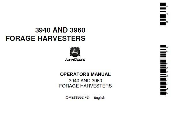 JDF John Deere 3940 and 3960 Forage Harvesters Operator's Manual SD