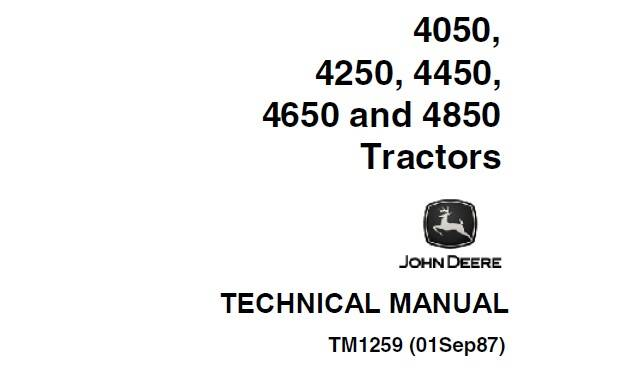 JD01 John Deere 4050, 4250, 4450, 4650, 4850 Tractors Operation and Tests Technical Manual (TM1259) SD