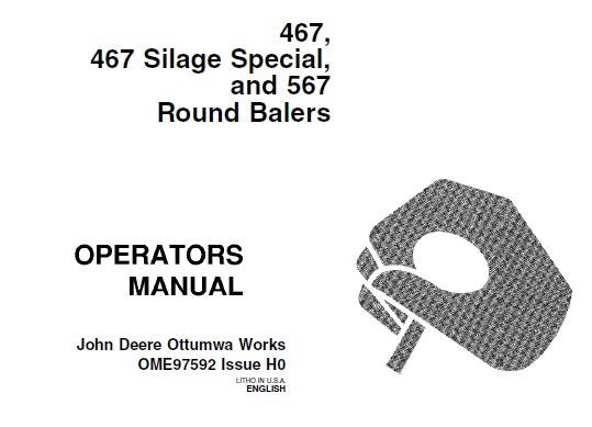 B1 John Deere 467 Silage Special and 567 Round Balers Operator's Manual SD