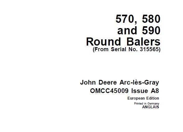 B1 John Deere 570 , 580 and 590 Round Balers (From Serial No. 315565) Operator's Manual SD