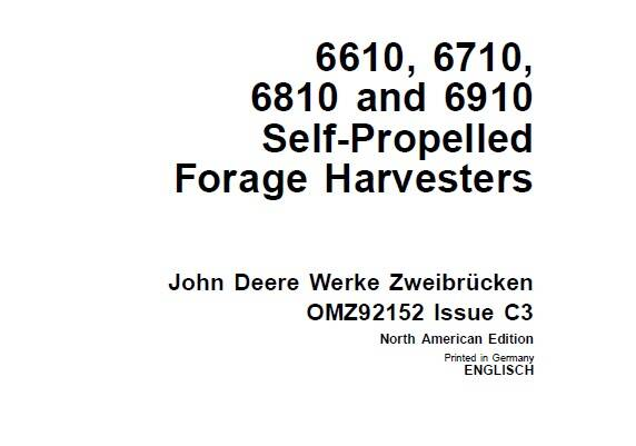 JDF John Deere 6610 , 6710, 6810 and 6910 Self-Propelled Forage Harvesters Operator's Manual SD