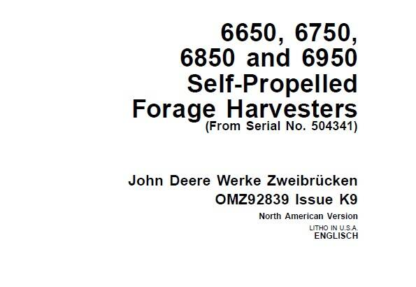 JDF John Deere 6650, 6750, 6850 and 6950 Self-Propelled Forage Harvesters (SN 504341-) Operator's Manual SD