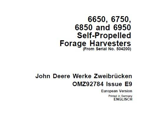 JDF John Deere 6650, 6750, 6850 and 6950 Self-Propelled Forage Harvesters (From Serial No. 504200) Operator's Manual SD