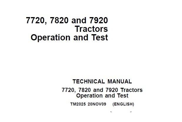 JD01 John Deere 7720, 7820 and 7920 Tractors Operation and Test Technical Manual (TM2025) SD