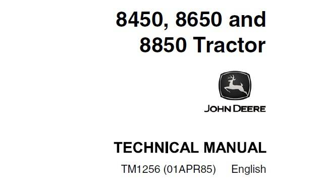 JD01 John Deere 8450, 8650, 8850 Tractors Operation and Tests Technical Manual (TM1256) SD