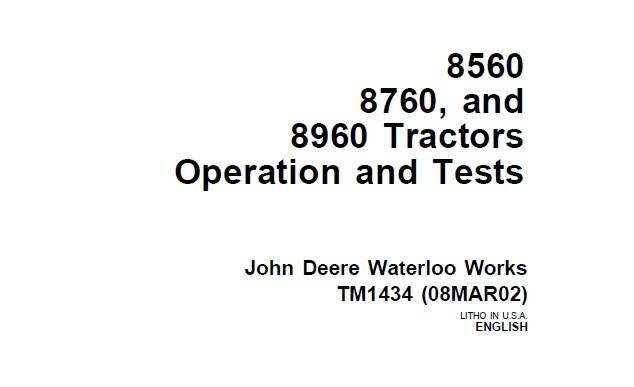 JD01 John Deere 8560, 8760, 8960 Tractors Operation and Tests Technical Manual (TM1434) SD