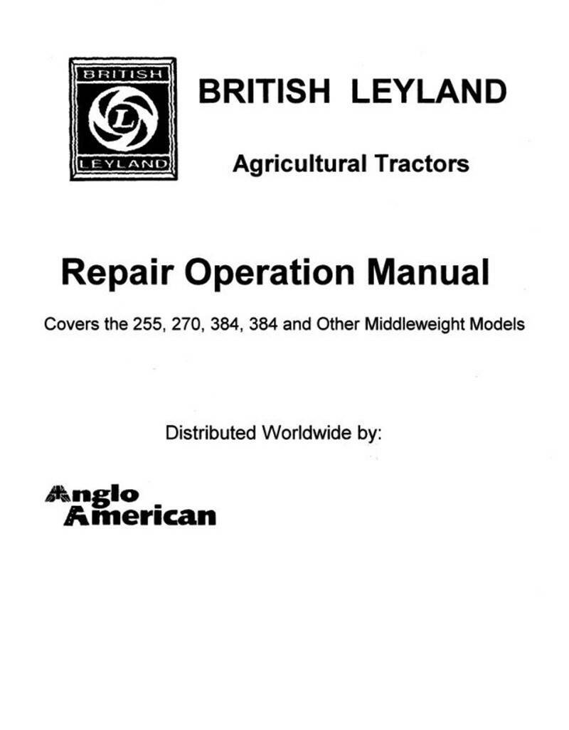 Leyland 245 255 270 384 and other middleweights Tractor Workshop Manual