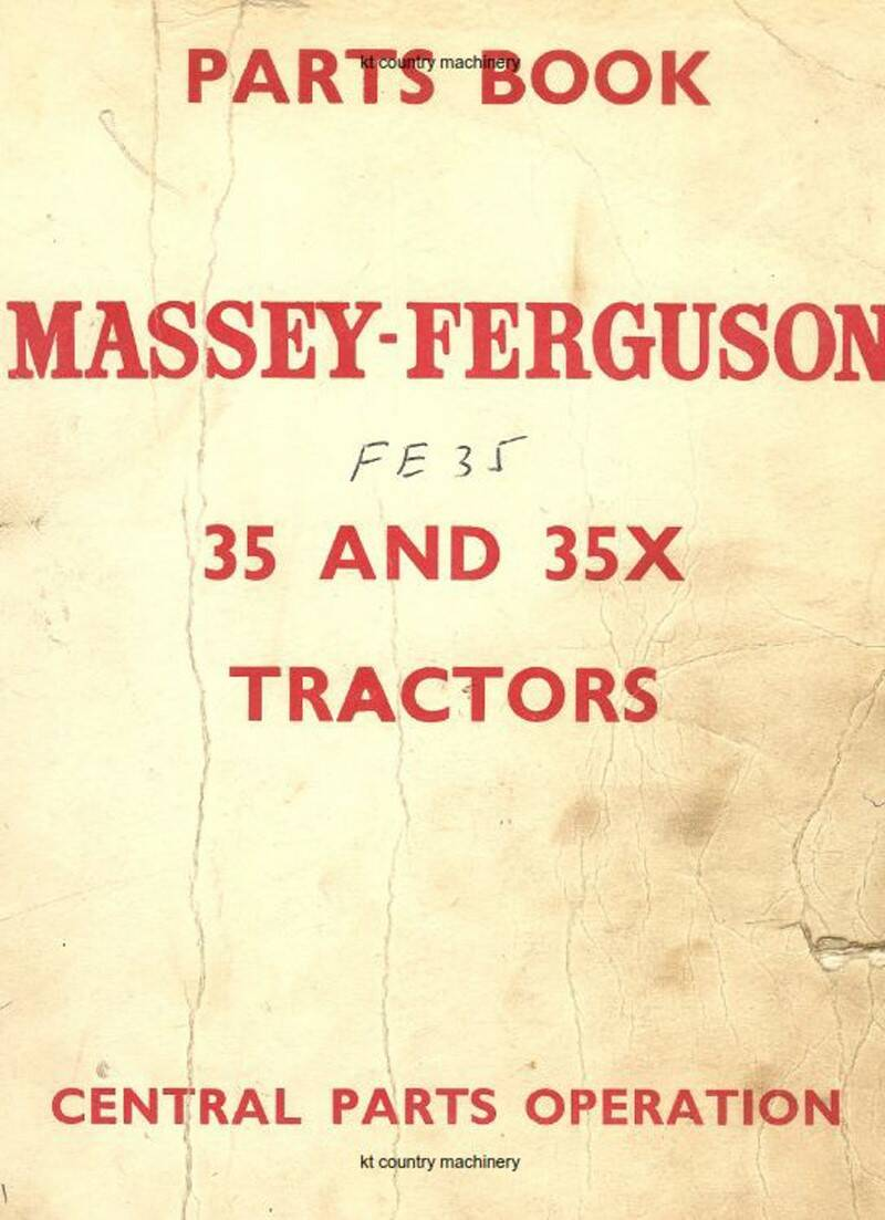 Massey Ferguson 35 and 35X Dealers Parts Manual