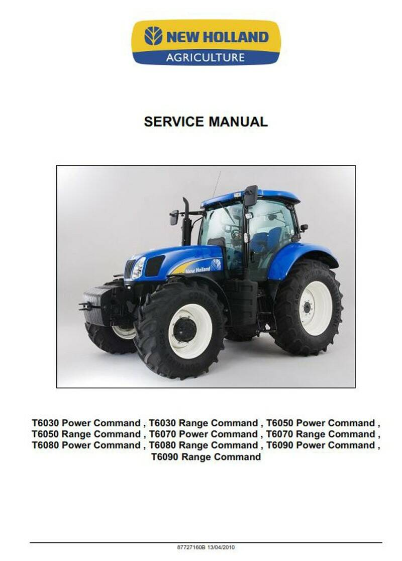 New Holland T6000 Series Power Command and Range Command Dealers Workshop Manual