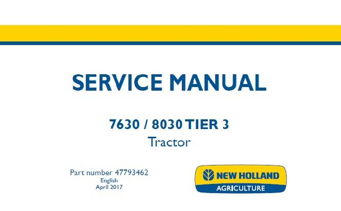 NHTR New Holland 7630 , 8030 Tier 3 Tractor Service Repair Manual SD