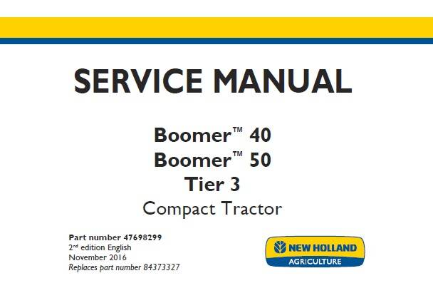 NHTR New Holland Boomer 40 , Boomer 50 Tier 3 Compact Tractor Service Repair Manual SD
