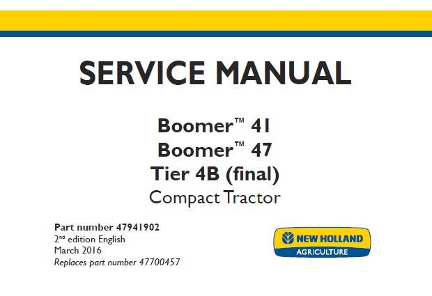 NHTR New Holland Boomer 41 , Boomer 47 Tier 4B (final) Compact Tractor Service Repair Manual SD