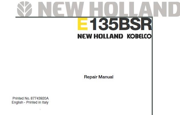 NHE New Holland E135BSR Hydraulic Excavator Service Repair Workshop Manual SD