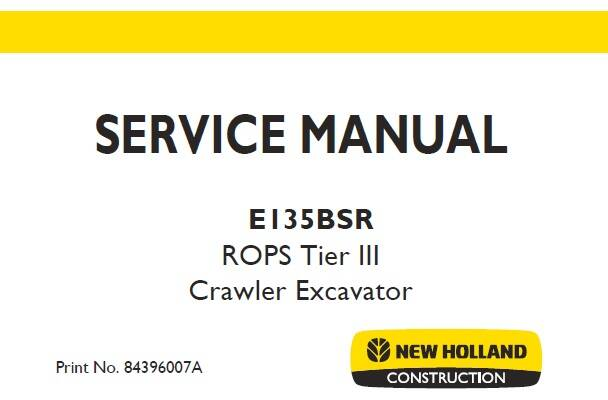 NHE New Holland E135BSR ROPS Tier III Crawler Excavator Service Repair Manual SD