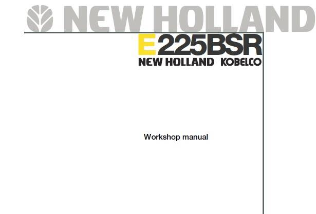 NHE New Holland E225BSR Excavator Workshop Service Repair Manual SD