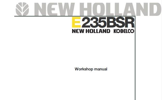 NHE New Holland E235BSR Excavator Workshop Service Repair Manual SD