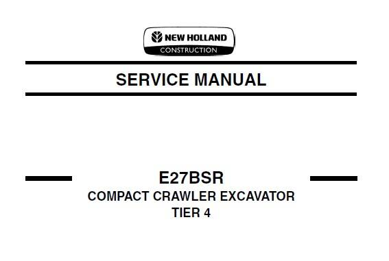 NHE New Holland E27BSR Compact Crawler Excavator Service Repair Manual SD