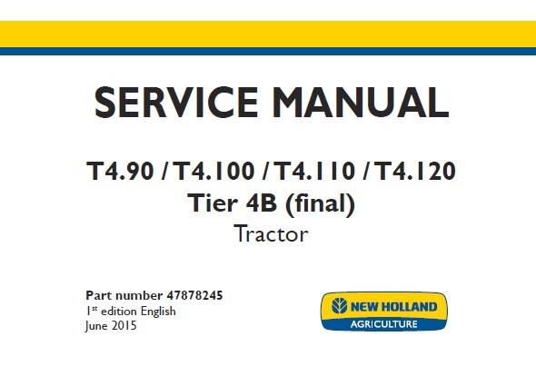 NHTR New Holland T4.90, T4.100, T4.110, T4.120 Tier 4B (final) Tractor Service Repair Manual SD