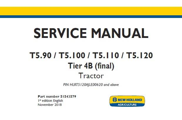 NHTR New Holland T5.90, T5.100, T5.110, T5.120 Tier 4B (final) Tractor Service Repair Manual HLRT5120AJLE00620 and above SD