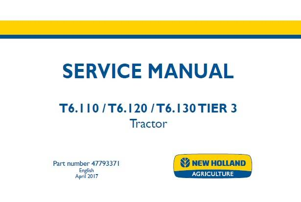 NHTR New Holland T6.110 , T6.120 , T6.130 TIER 3 Tractor Service Repair Manual SD