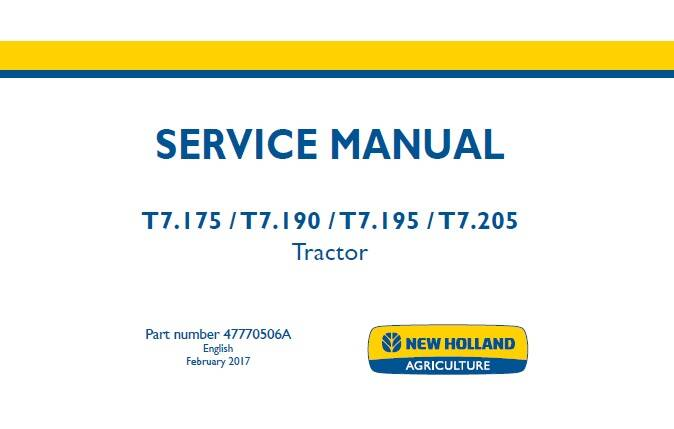 NHTR New Holland T7.175 , T7.190 , T7.195 , T7.205 (With Cab, Tier 3) Tractor Service Repair Manual   SD