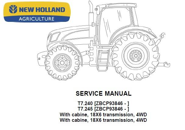 NHTR New Holland T7.240 , T7.245 (with Cabine, 18×6 transmission, 4WD) Tractors Service Repair Manual SD