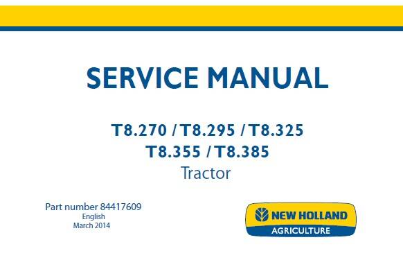 NHTR New Holland T8.270, T8.295, T8.325, T8.355, T8.385 Tractor Service Repair Manual SD